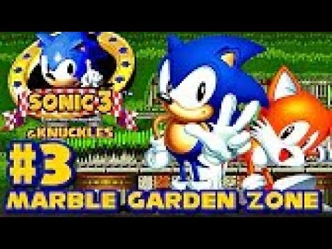 Sonic 3 Knuckles HD part 3 ► Marble Garden