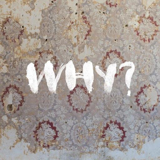 Why? альбом Easy (Baths Remix)
