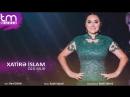 Xatire Islam - Ozu bilir (Audio)