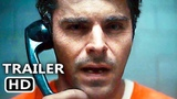 EXTREMELY WICKED SHOCKINGLY EVIL AND VILE Official Trailer (2019) Zac Efron, Movie HD