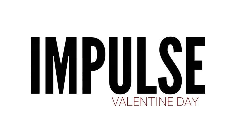 IMPULSE episode Valentine's Day (Превью)