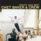Chet Baker альбом Chet Baker & Crew