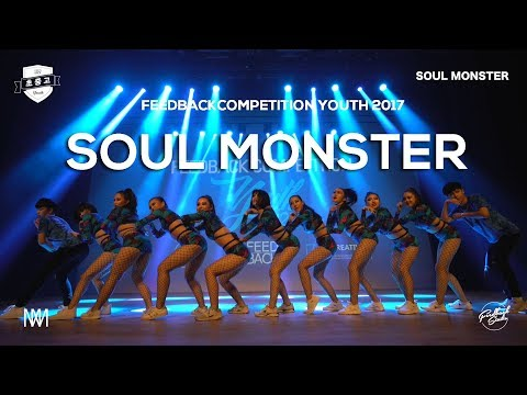 SOUL MONSTER | FEEDBACK COMPETITION YOUTH 2017 | 피드백초중고 2017