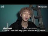 [RUS SUB][EPISODE] BTS MIC Drop MV Shooting