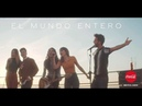 El Mundo Entero - Raoul, Aitana, Ana Guerra, Lola Indigo, Agoney ft Maikel de la Calle
