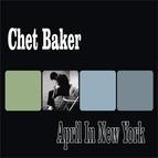 Chet Baker альбом April In New York