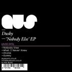 Dusky альбом Nobody Else