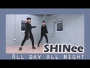 [PRACTICE] SHINee (샤이니) - All Day All Night DANCE COVER by Cli-max Crew from Vietnam