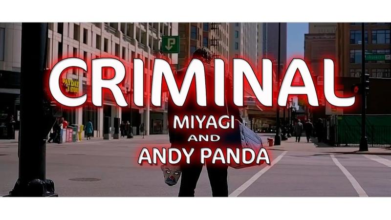 MIYAGI ANDY PANDA - CRIMINAL
