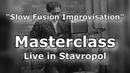 Владимир Шевяков Slow Fusion Improvisation Live in Stavropol