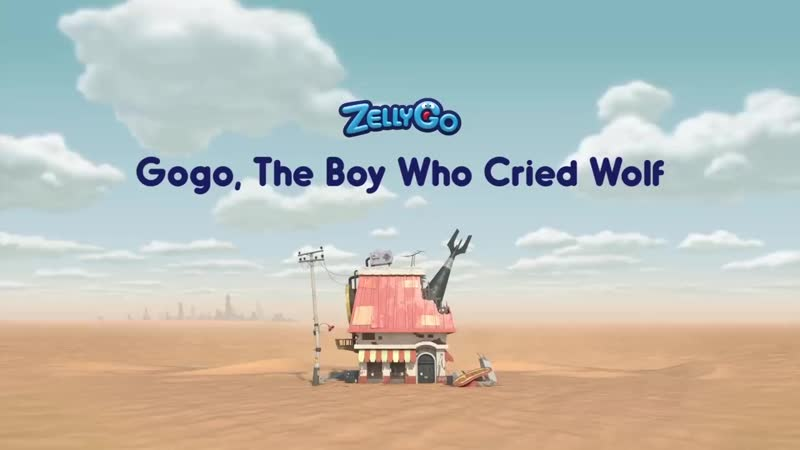 ZellyGo Gogo The Boy Who Cried Wolf HD Full Episode Cartoons for Children Cartoons for