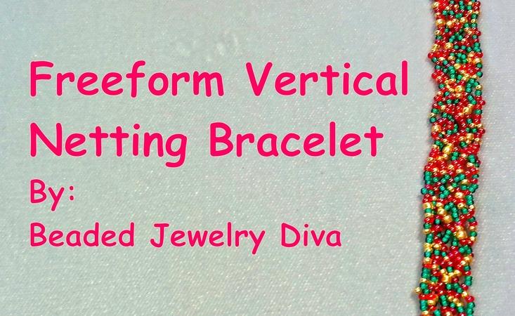 Beaded Bracelet Tutorial - Intro to Freeform Vertical Netting