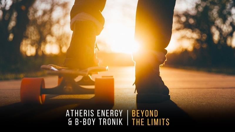 Atheris Energy B-Boy Tronik - Beyond The Limits