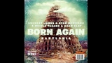 Sunnery James &amp Ryan Marciano x Nicola Fasano &amp Adam Clay - Born Again (Babylonia) (Festival Mix)