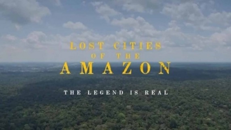 Пропавшие города Амазоний Легенда становится реальностью 2018