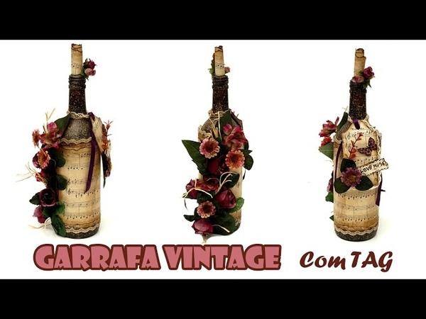 Garrafa Decorada Vintage com TAG (ARTESANATO, DIY, RECICLAGEM)