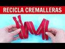 RECICLA CREMALLERAS Y CREA BROCHES
