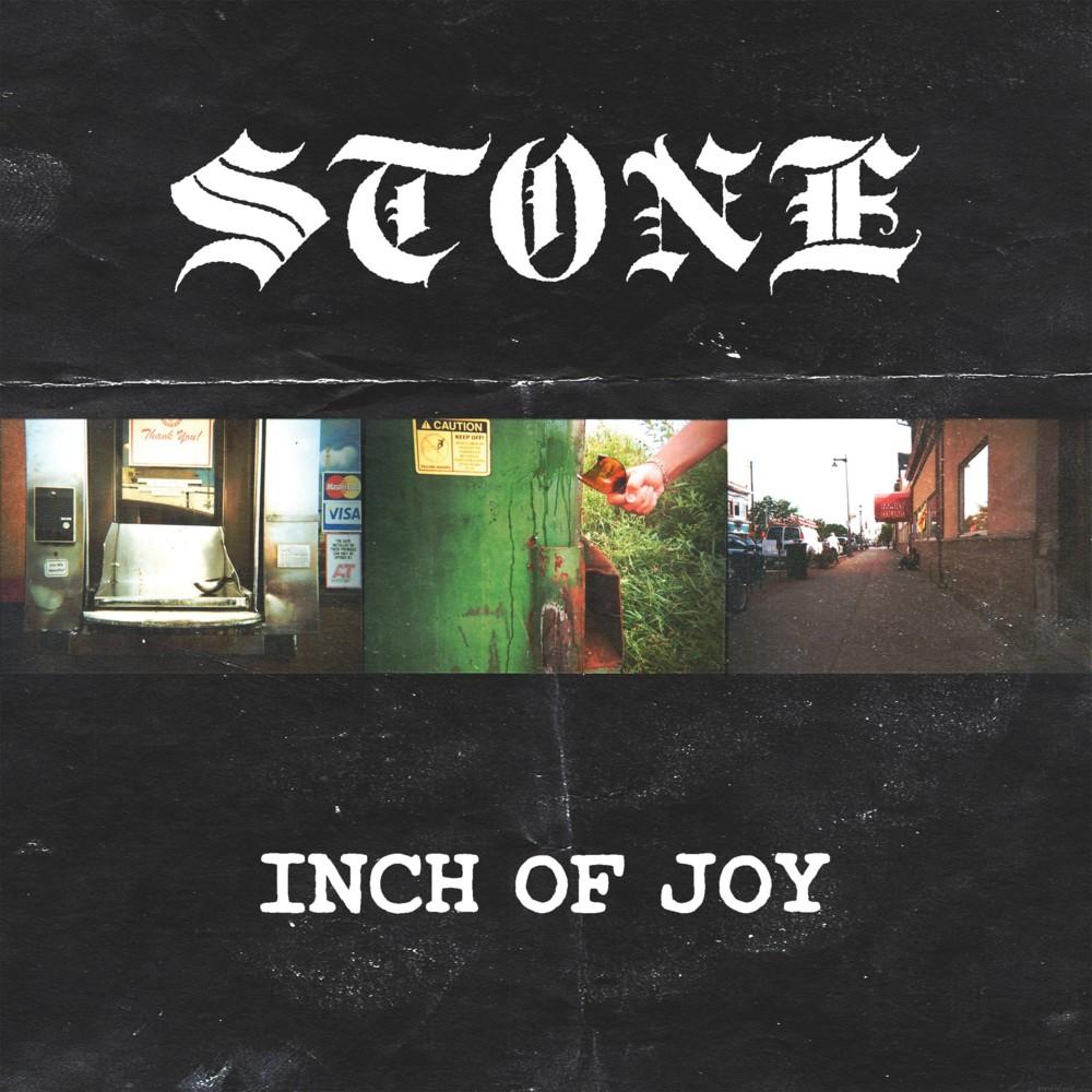 Stone - Inch Of Joy (2018)