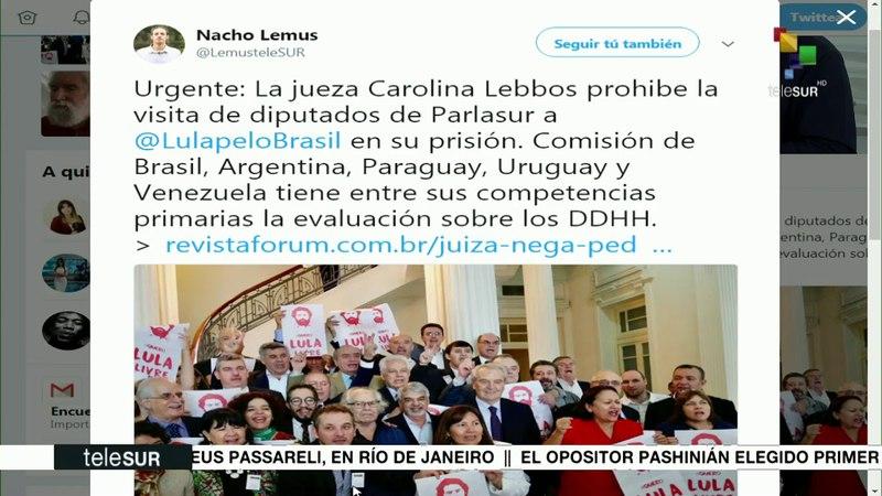 Prohíbe jueza brasileña visita de delegación de Parlasur a Lula
