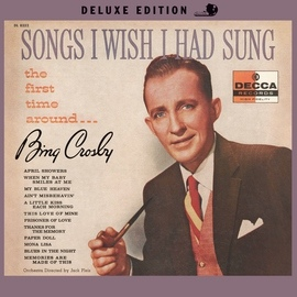 Bing Crosby альбом Songs I Wish I Had Sung The First Time Around