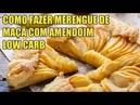 Como Fazer Merengue de Maçã Com Amendoim Low Carb Fácil