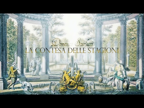 D Scarlatti Serenata La Contesa delle Stagioni