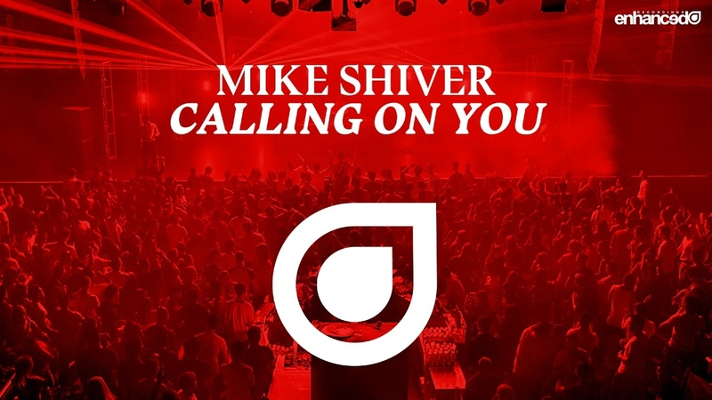 Mike Shiver - Calling On You [OUT NOW]