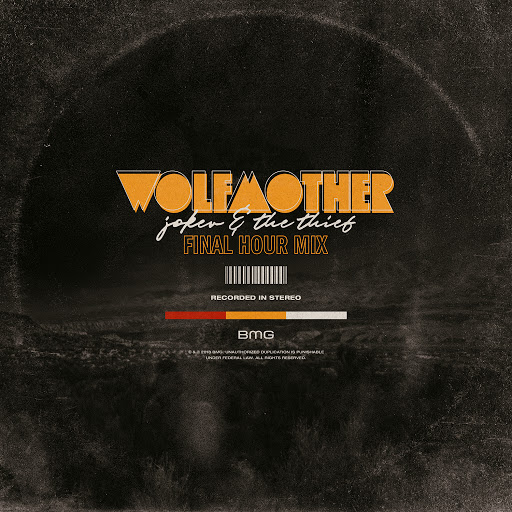 Wolfmother альбом Joker & The Thief (Final Hour Mix)