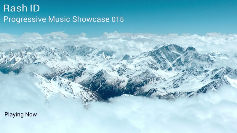 Rash ID Progressive Music Showcase 015 Melodic Progressive House Mix