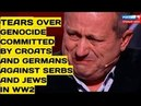 HARD TO WATCH Ex Israeli Official Cries Over Forgotten Holocaust Croats Slaughtered MILLION Serbs