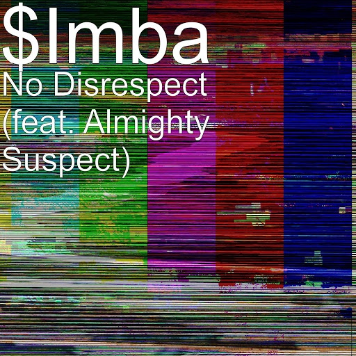 IMBA альбом No Disrespect (feat. Almighty Suspect)