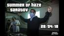 Summer Of Haze Saratov 28 04 2018