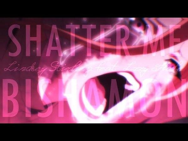 ✦AMV✦ - Shatter me