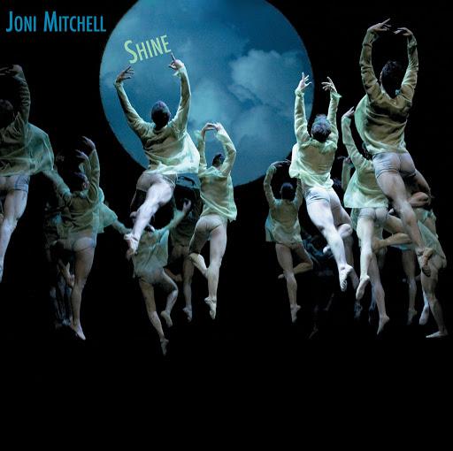 Joni Mitchell альбом Shine [Standard Jewel - Parts Order Only]