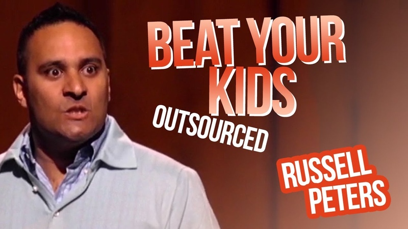 Beat Your Kids | Russell Peters - Outsourced