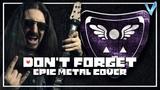 DELTARUNE - Don't Forget EPIC METAL COVER (Little V)