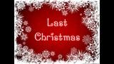 Cascada - Last Christmas (Lyrics Song)
