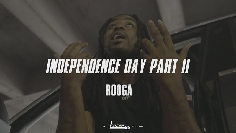 Rooga - Independence Day Pt. II
