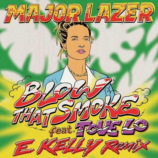 Major Lazer альбом Blow That Smoke (feat. Tove Lo) [E Kelly Remix]