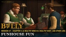 Funhouse Fun - Mission 47 - Bully: Scholarship Edition