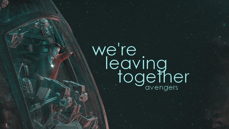 AVENGERS | Were leaving together.