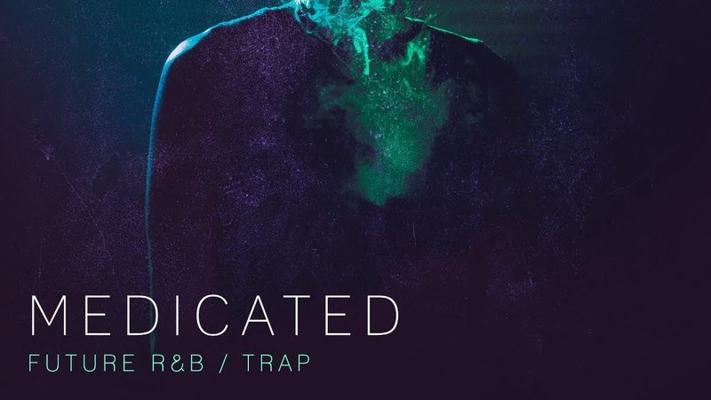 Future RB Samples and Loops - 'Medicated' by Production Master