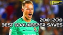 Best Goalkeeper Saves 2018-2019 PART 1   Лучшие сейвы вратарей 2018-2019