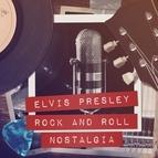 Elvis Presley альбом Rock and Roll Nostalgia