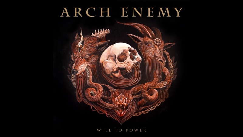 Arch Enemy - Will To Power [Full Album] HQ 320kbps