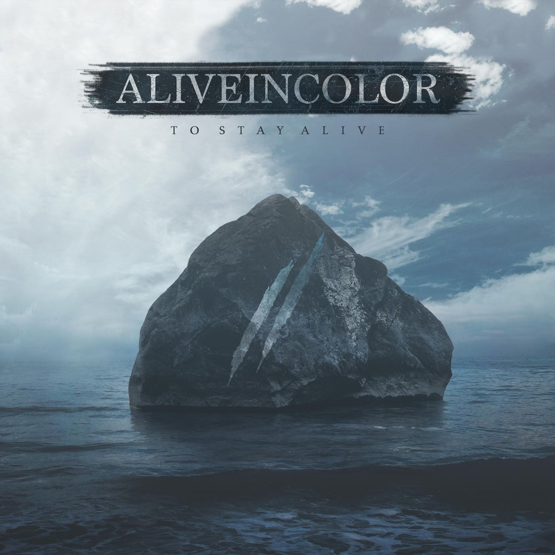 Alive In Color - To Stay Alive (2018)