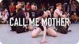 Call me mother - RuPaul Hyojin Choi Choreography