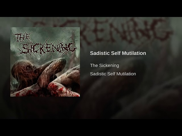 Sadistic Self Mutilation