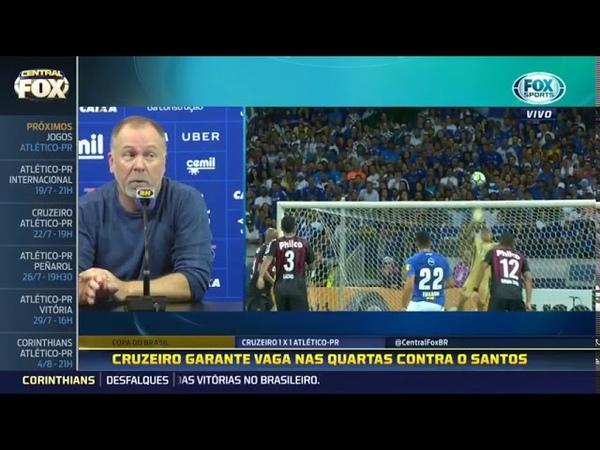 Mano Menezes critica torcida do Cruzeiro 16 07 2018