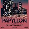 FREE SHOW: PAPYLLON (Словакия) + FUR @ «Свобода»